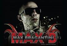 Max Bragantini a.k.a Max B