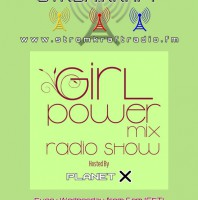 Wednesday 06.00pm – PlanetX [Paris, FR] presents GIRL POWER MIX TECHNO – TECHNO CHANNEL