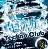 Friday monthly 7.00pm – THE FLYING TECHNO CLUB exclusive Radio Show pres NIZZY & RICO BUDA – TECHNO CHANNEL