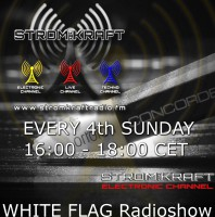 3rd Sunday 8.00pm (CET) – STROM:KRAFT presents WHITE FLAG exclusive Radio Show by SASCHA LUXX (Germany)