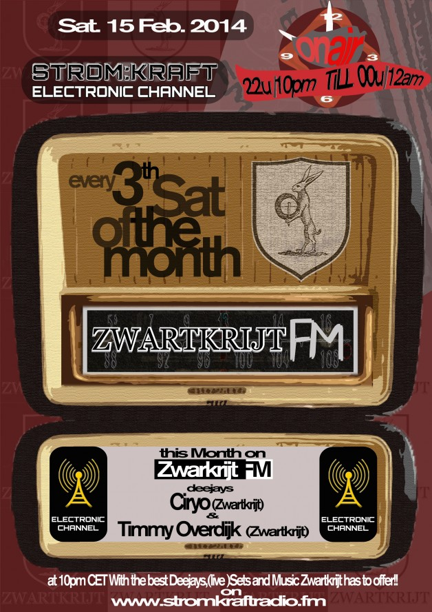 Saturday 15th Mar. 10.00pm (CET) – STROM:KRAFT presents ZWARTKRIJT FM exclusive Radio Show hosted by Timmy Overdijk (Netherlands)