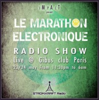 Friday 23rd May 11.30pm (CET) – LIVE from GIBUS CLUB [PARIS, FR] – LE MARATHON ELECTRONIQUE – 7,5hrs LIVE STREAM
