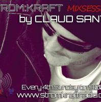 2nd Sunday 8.00pm (CET) – STROM:KRAFT presents MIXSESSION by CLAUD SANTO (France)