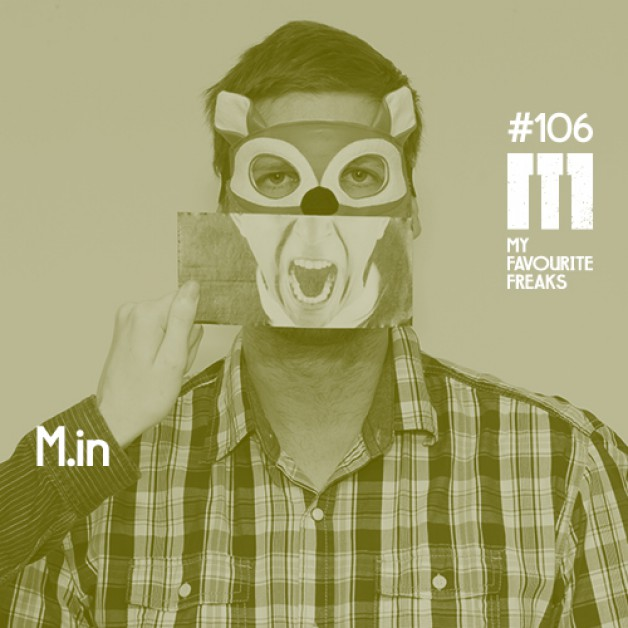 weekly Saturday 7.00pm (CET) – STROM:KRAFT presents MY FAVOURITE FREAKS Podcast Series #106 with M.in – Electronic Channel