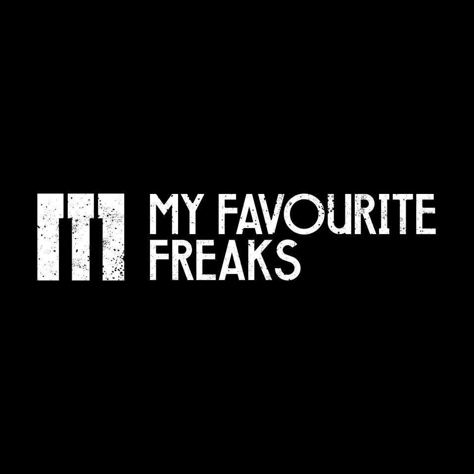 MY FAVOURITE FREAKS