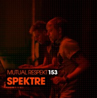 Wednesday July 1th 09.00pm CET- MUTUAL RESPEKT #153 by Spektre