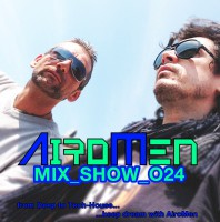 Monday August 24th 07.00pm CET- AIROMEN MIX SHOW #024 by Airomen