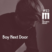 Saturday July 4th 07.00pm CET – MY FAVOURITE FREAKS #123 by Boy Next Door