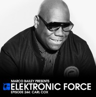 Friday August 28th 06.00pm CET- ELEKTRONIC FORCE #244 by Marco Bailey