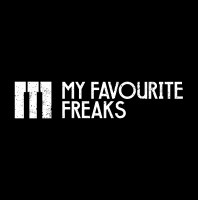 Saturday July 11th 07.00pm CET- MY FAVOURITE FREAKS #124