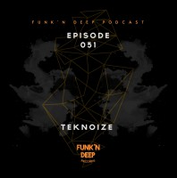 Monday July 27th 06.00pm CET – FUNK 'N DEEP PODCAST #051 by Durtysoxxx