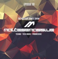 Tuesday July 28th 08.00pm CET- MASSIVE DANCE SHOW  #090 by Maltese Massive