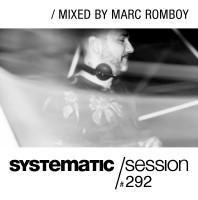 Wednesday September 30th 09.00pm CET – SYSTEMATIC SESSION #292 by Marc Romboy
