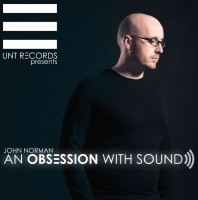 Saturday October 3th 10.00pm CET- AN OBSESSION WITH SOUND by John Norman