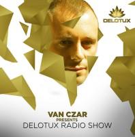 Friday November 20th 09.00pm CET – DELOTUX RADIO #014 by Van Czar