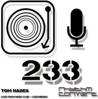 Sunday November 29th 04.00pm CET – RHYTHM CONVERTED #233 by Tom Hades