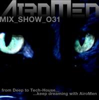 Monday November 30th 07.00pm CET- AIROMEN MIX SHOW #031 by Airomen