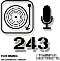 Sunday February 7th 04.00pm CET – RHYTHM CONVERTED #243 by Tom Hades