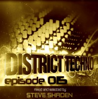 Monday February 8th 08.00pm CET- DISTRICT TECHNO #015 by Steve Shaden