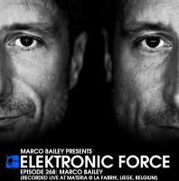 Friday February 12th 06.00pm CET- ELEKTRONIC FORCE #268 by Marco Bailey