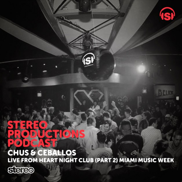 Wednesday April 20th 08.00pm CET – Stereo Productions Podcast #144 by Chus & Ceballos