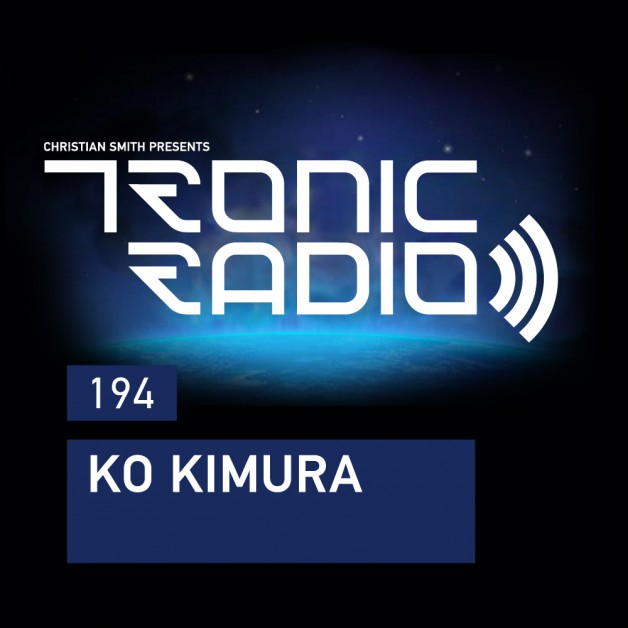 Wednesday April 20th 09.00pm CET – Tronic Radio #194 by Christian Smith