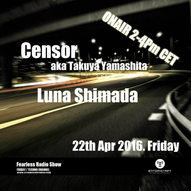 Friday April 22th 02.00pm CET – Fearless Radio #15 by Luna Shimada