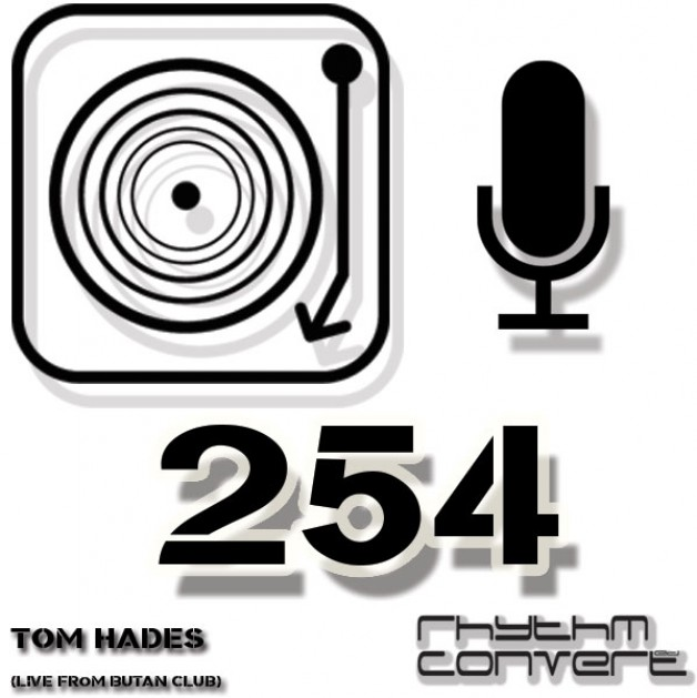 Sunday April 24th 04.00pm CET – The Rhythm Converted radio #254 by Tom Hades