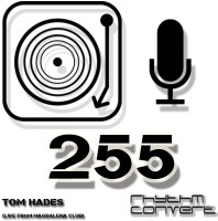 Sunday May 1thth 04.00pm CET – The Rhythm Converted radio #255 by Tom Hades