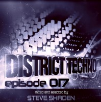 Monday May 2nd 8.00pm CET- DISTRICT TECHNO #017 by Steve Shaden