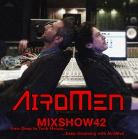Monday May 2nd 07.00pm CET- AIROMEN MIX SHOW #042 by Airomen