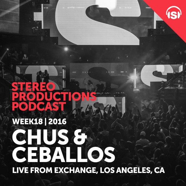 Wednesday May 4th 08.00pm CET – Stereo Productions Podcast #146 by Chus & Ceballos