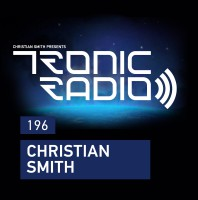 Wednesday May 4th 09.00pm CET – Tronic Radio #196 by Christian Smith