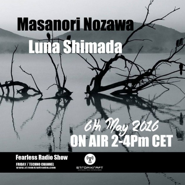 Friday May 6th 02.00pm CET – Fearless Radio #16 by Luna Shimada