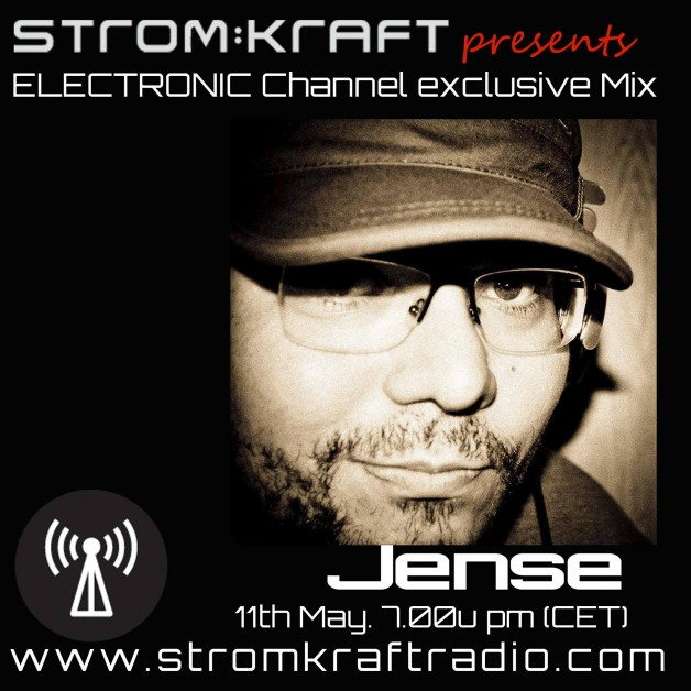 Wednesday May 11th 07.00pm CET – Strom:kraft Radio Exclusive Mix by Jense