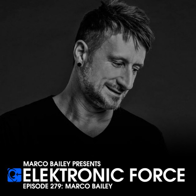 Friday May 13th 06.00pm CET – Elektronic Force #279  by Marco Bailey