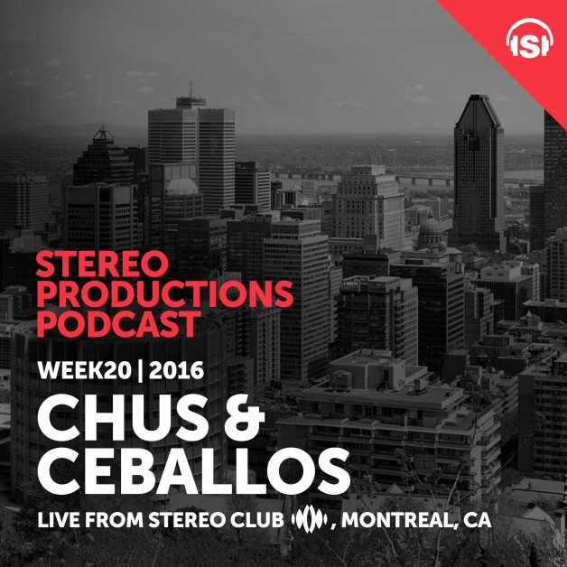 Wednesday May 18th 08.00pm CET – Stereo Productions Podcast #148 by Chus & Ceballos