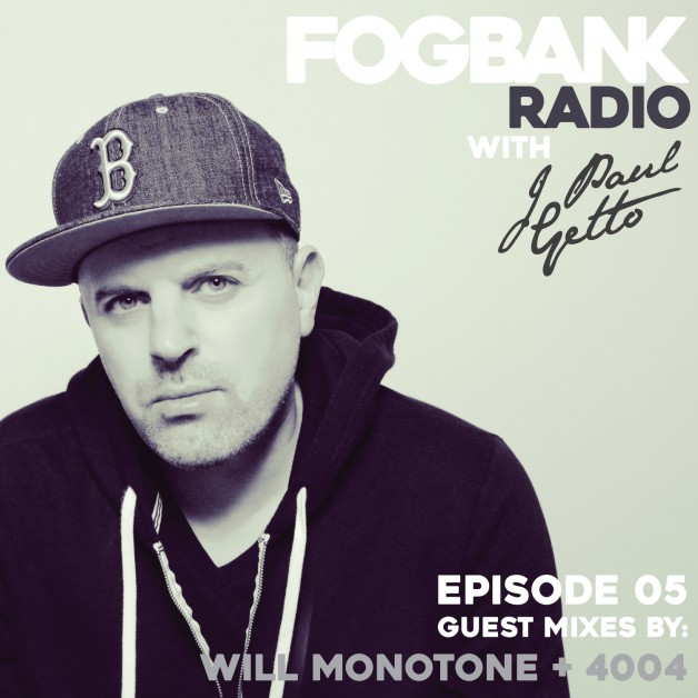 Saturday May 21th 08.00pm CET – Fogbank Radio #005 by J paul Getto