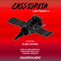 Sunday May 29th 08.00pm CET – CASSIOPEIA AUDIO by Slow Cosmos and Misha Poker