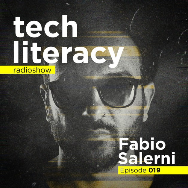 Friday June 3th 09.00pm CET –  Tech Literacy Radio #19 by Fabio Salerni