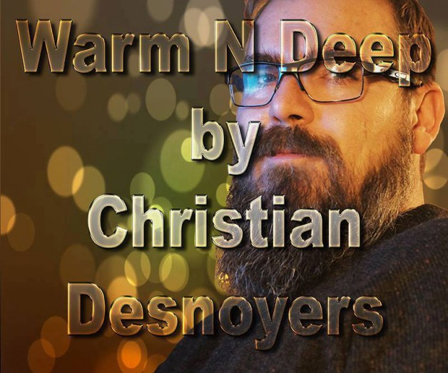 Saturday July 2nd 07.00 pm CET – Warm & Deep Radio by Christian Desnoyer