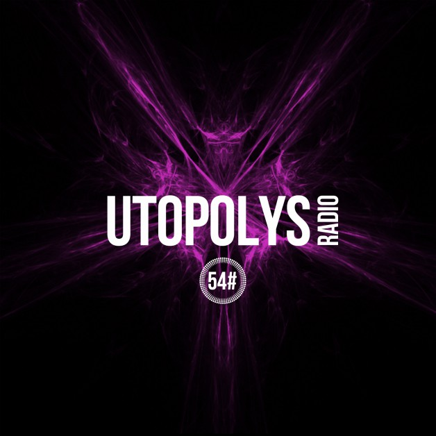 Sunday June 5th 09.00pm CET – Utopolys Radio #54 by Uto Karem