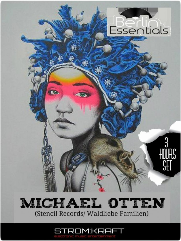 Thursday June 9th 08.00pm CET- Berlin Essentials Radio by Michael Otten ( Stencil Rec.)