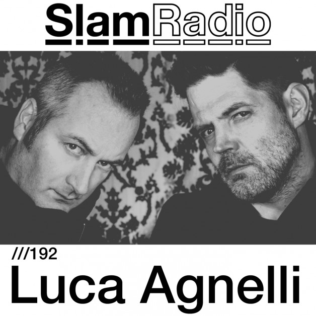 Thursday June 9nd 08.00pm CET – SLAM RADIO #192