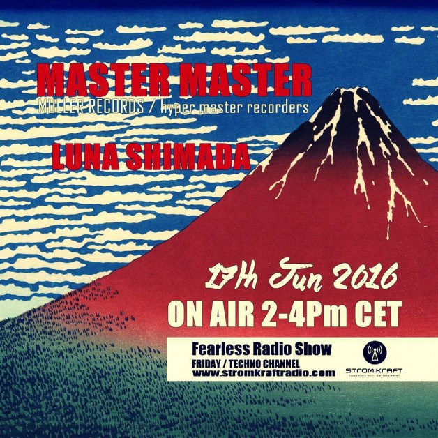 Friday June 17th 02.00pm CET – Fearless Radio #19 by Luna Shimada