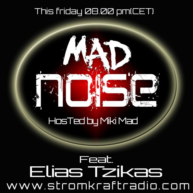 Friday June 17th  08.00pm CET – Mad Noise Radio by Miki Mad
