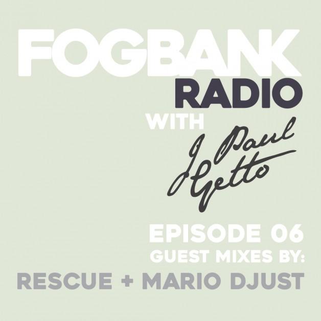 Saturday June 17th 08.00pm CET – Fogbank Radio #006 by J paul Getto