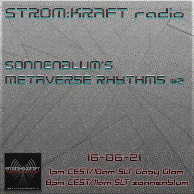 Tuesday June 21th 07.00pm CET [10.00am SLT] – Second Life's METAVERSE RHYTHMS RADIO #02 – Sandro Sonnenblum (GER)