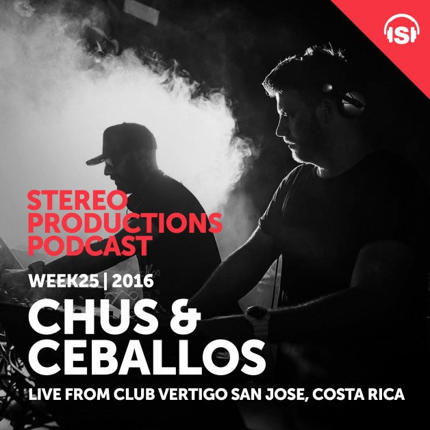 Wednesday June 22th 08.00pm CET – Stereo Productions Podcast #153 by Chus & Ceballos