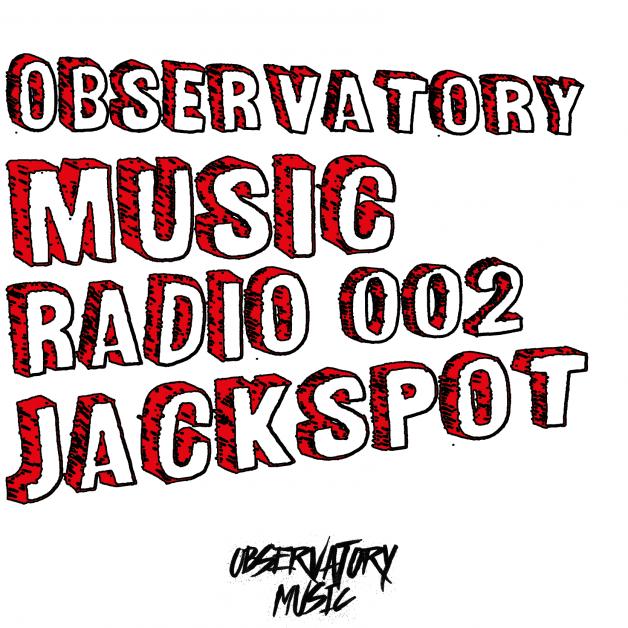 Thursday June 23th 07.00pm CET – Observatory Music radio #02
